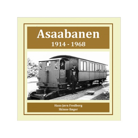 Asaabanen 1914-1968