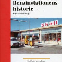 Bog Benzinstationens historie - højoktan nostalgi