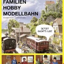 """Ratgeber """"Familien-Hobby Modellbahn"""