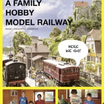 "Guidebook ""A Family Hobby - Model Railway"
